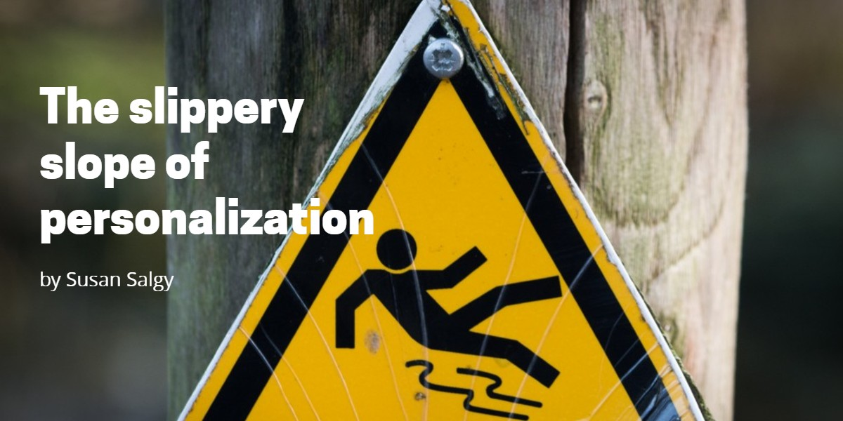 The slippery slope of personalization